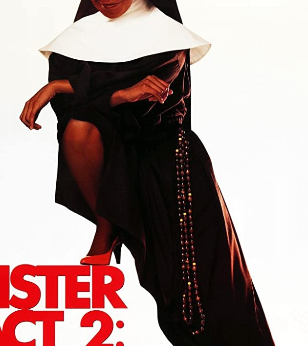 Sister Act 2: Back in the Habit (1993): น.ส.ชีเฉาก๊วย 2