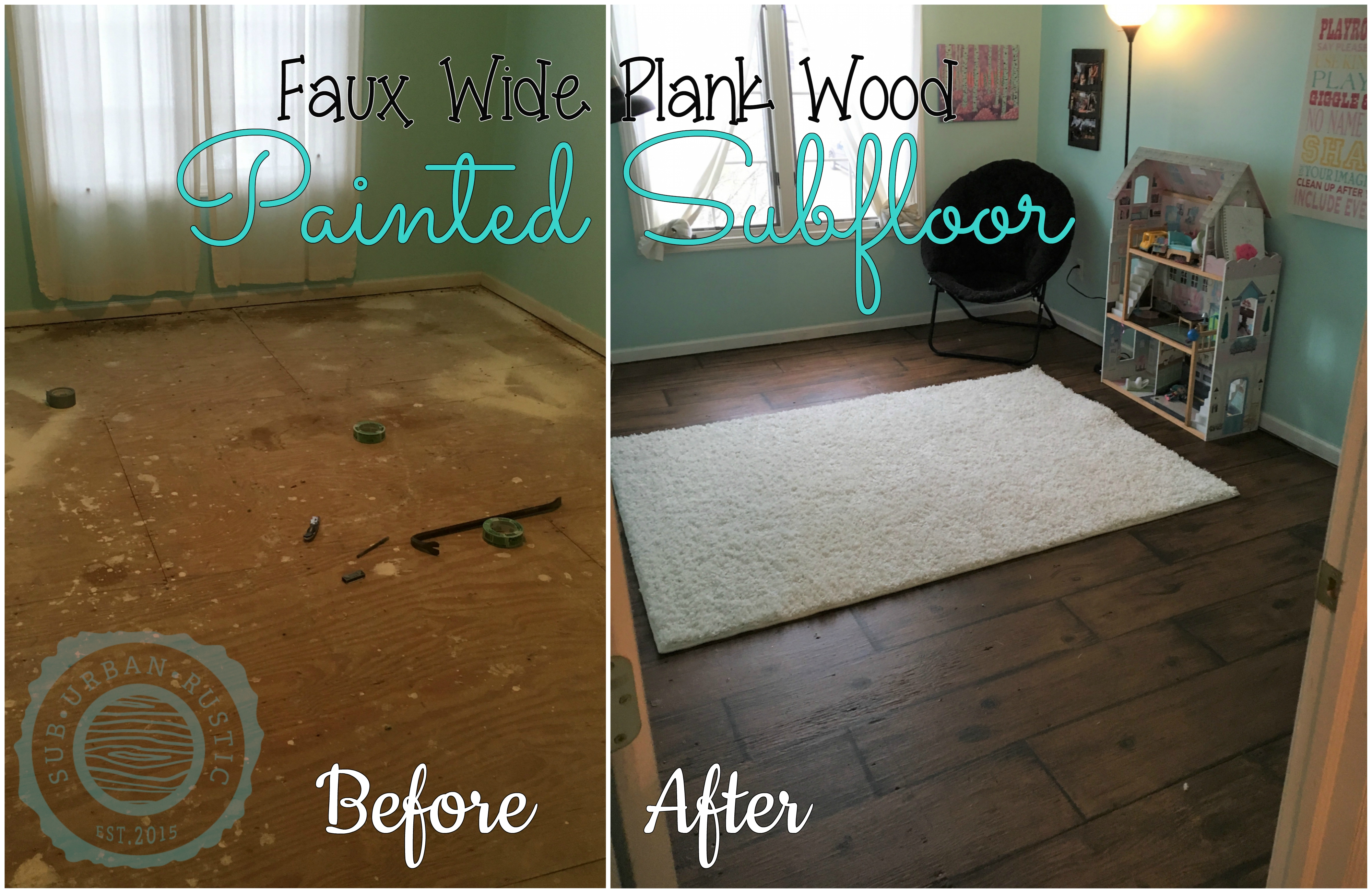 How To Paint A Subfloor To Look Like Wide Plank Wood Sub Urban Rustic