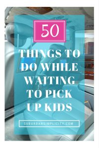50-Thing- to-do- while-waiting-for-kids