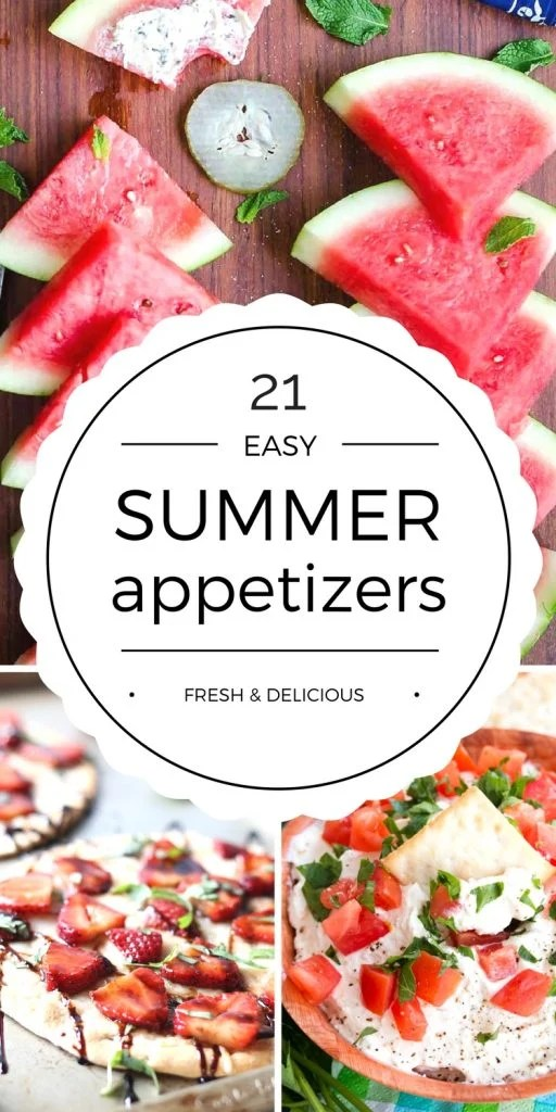 Enjoy these Easy Summer Appetizers with friends or family. From fruity to savory and everything in between, these appetizer recipes have you covered!