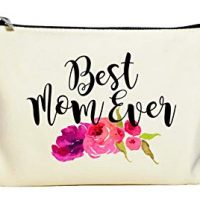Best Mom Ever Makeup Bag
