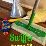 Happy 18th Birthday Swiffer