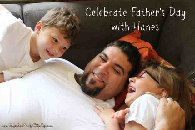 Celebrate Father's Day with Hanes Plus Giveaway #HappyInHanes
