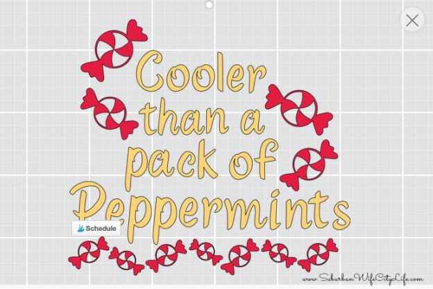 Cricut Design for Cooler than a pack of peppermints shirt