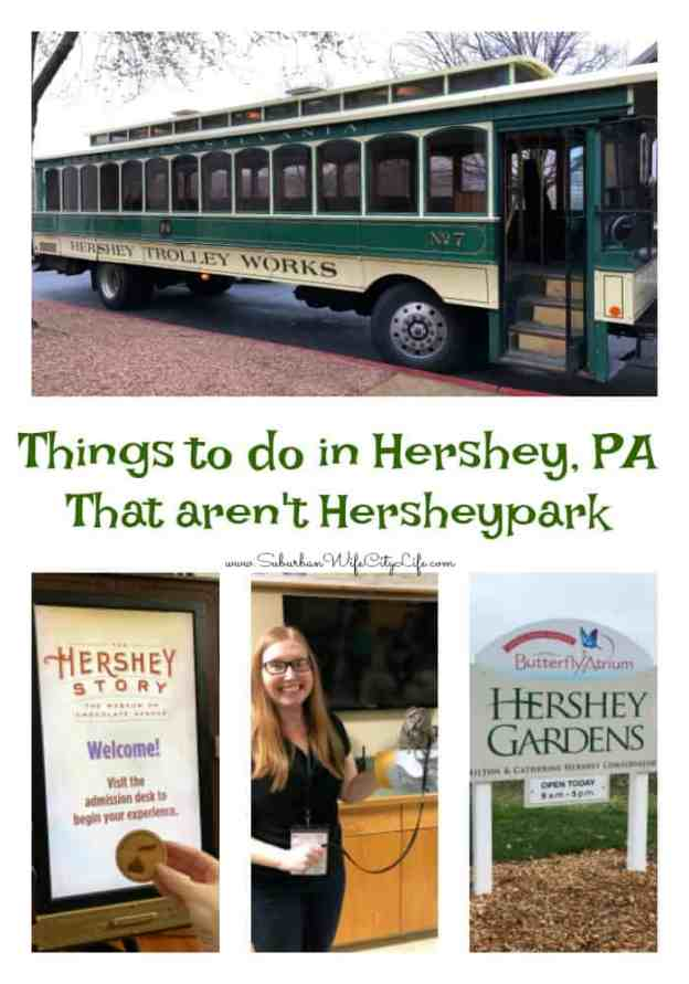 Things to do in Hershey, PA that aren't Hersheypark