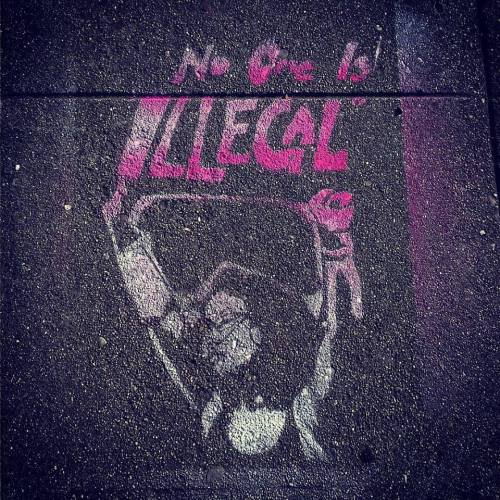 """""""No one is illegal"""" street art in Oakland, CA"""