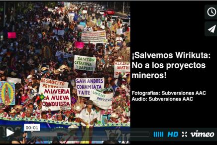 ¡Salvemos Wirikuta: No a los proyectos mineros!