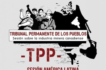 TPP-Canadá sentencia a mineras y pide nueva legislación internacional