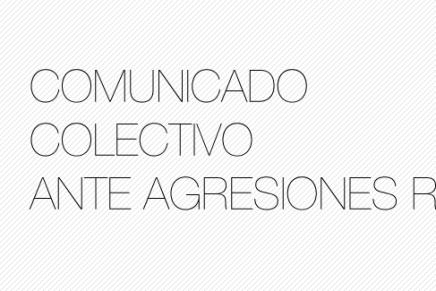 Comunicado colectivo ante agresiones recientes (SubVersiones)