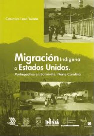 Portada del libro Migración indígena a Estados Unidos. Purhepechas en Burnsville, Norte Carolina, (Leco, 2009).