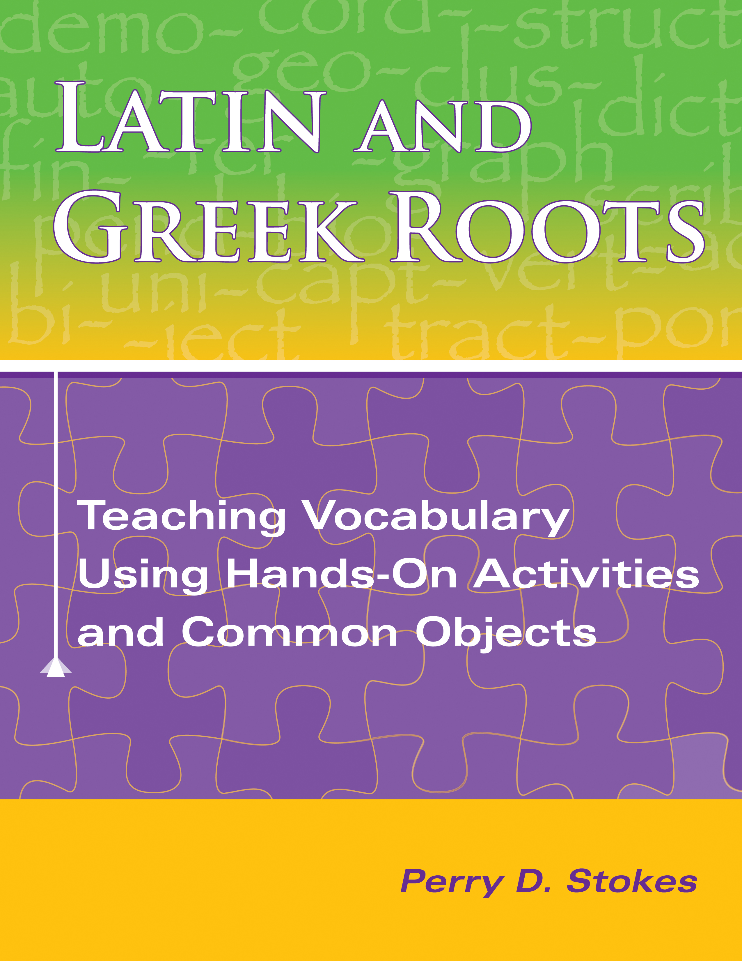 Latin And Greek Roots Teaching Vocabulary Using Hands On