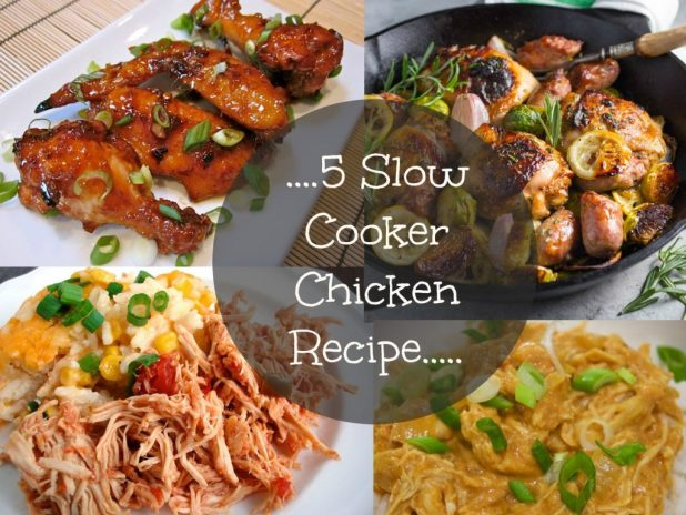 5 Slow Cooker Chicken Recipes