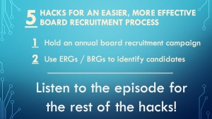 5 Hacks for an easier, more effective board recruitment process