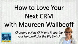 How to Successfully Switch CRMs with Maureen Wallbeoff