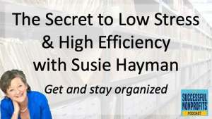 Podcast Organize for Low Stress & High Efficiency