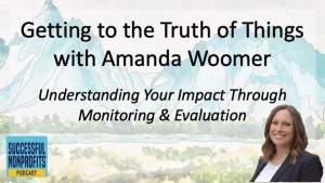 Getting to the Truth of Things with Amanda Woomer