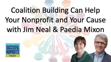 Coalition Building Can Help Your Nonprofit and Your Cause with Jim Neal & Paedia Mixon