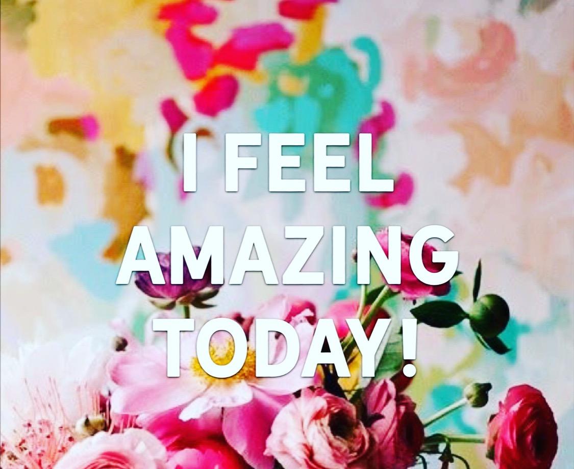 i feel amazing