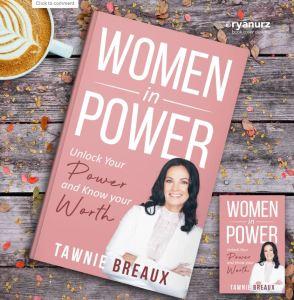 Tawnie Breaux Women in Power