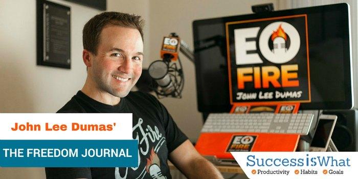 John Lee Dumas' The Freedom Journal: Accomplish your Goal in 100 Days