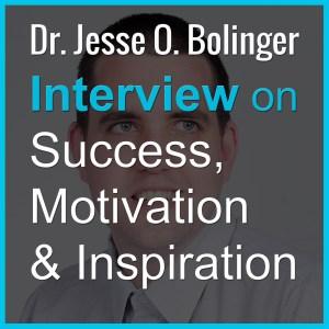Dr. Jesse O. Bolinger Podcast Interview