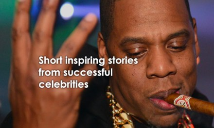 Short Inspiring Stories From Successful Celebrities