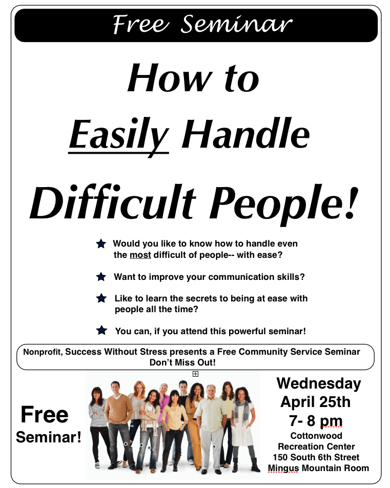 "Free Talk in Cottonwood AZ ""How to Easily Handle Difficult People"""