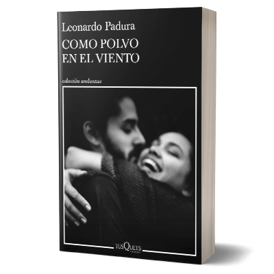 Portada Como polvo en el viento de Leonardo Padura