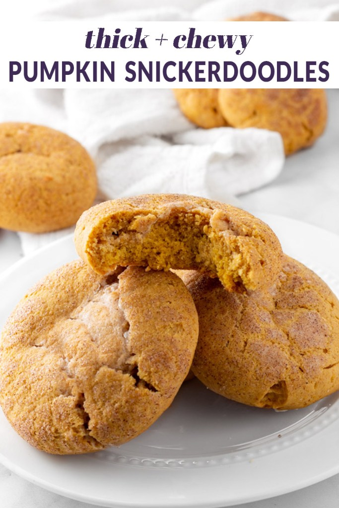 Thick and chewy pumpkin snickerdoodles Pinterest pin.