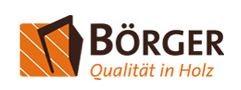 Börger - Qualität in Holz