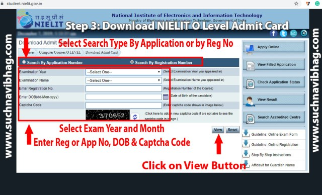 Step 3 - Download NIELIT O Level Admit Card January 2021 by Name or by Application Number or By Registration Number.