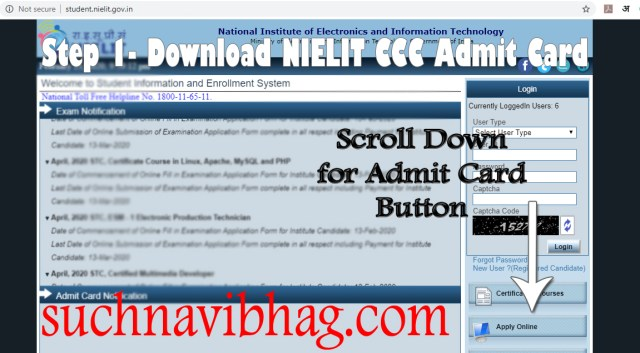 Step 1 - NIELIT CCC Admit Card April 2021 download by Name and exam date.