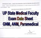 UP State Medical Faculty Exam Date Sheet 2021 ANM, GNM, Paramedical upsmfac.org