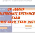 UP JEECUP Admit Card 2021 Polytechnic Entrance New Exam Dates jeecup.nic.in
