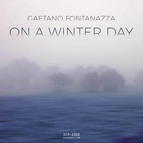 Gaetano Fontanazza – On A Winter Day