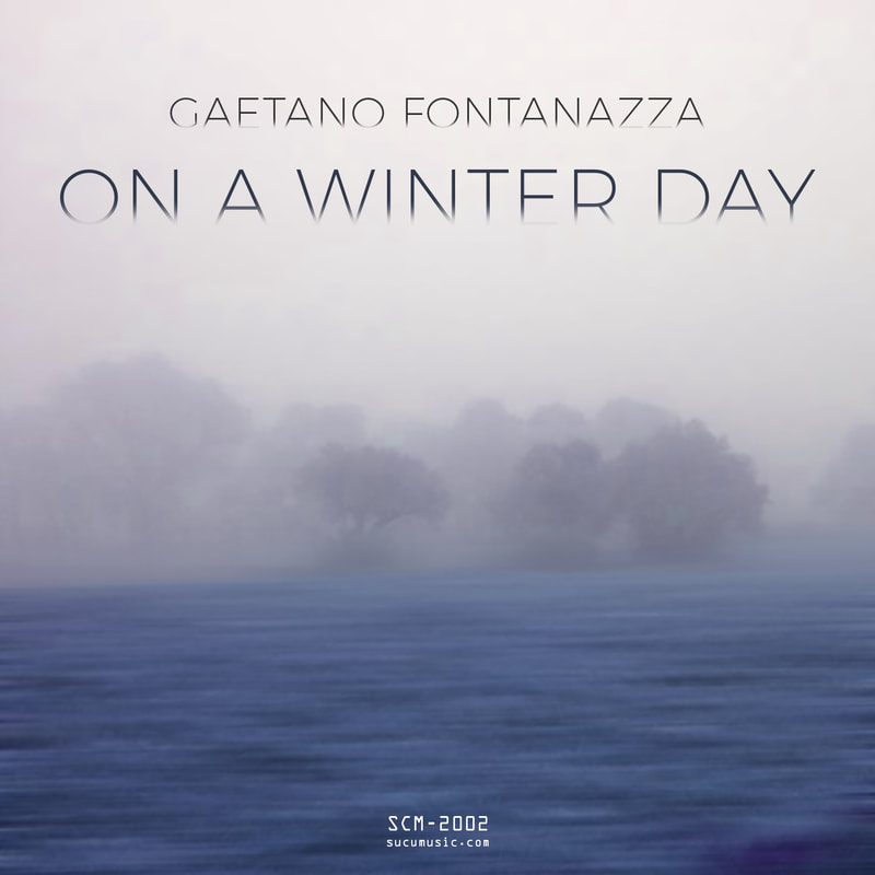 Gaetano Fontanazza – On A Winter Day