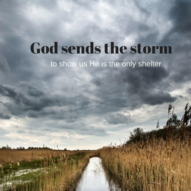 God sends the storm