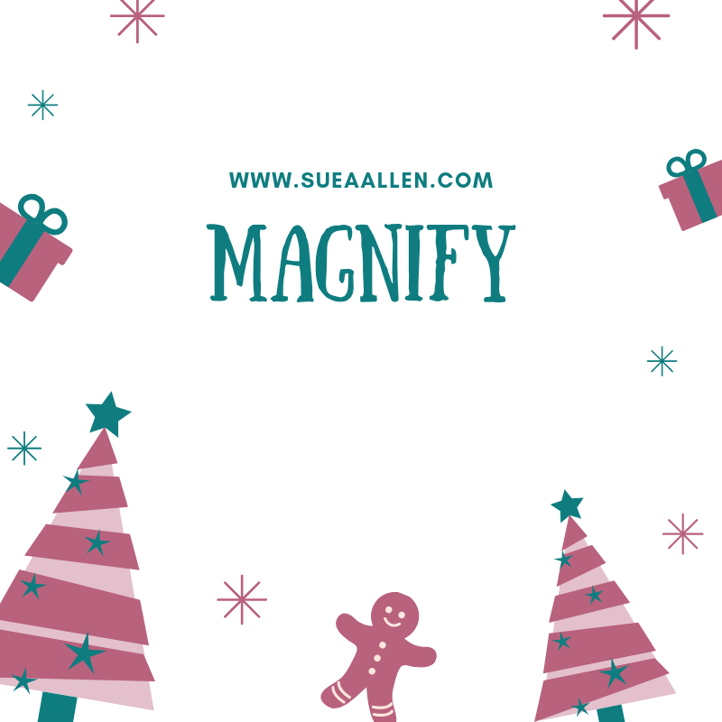 #bible #biblestudy #devotional #hope #faith #love #truth #sueaallen #magnify #God #reading #glory #amazing #joy #motherofJesus #Mary #Christmas #advent #lovely #blessed #beauty #eternity