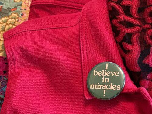 I do, I do, I do believe in miracles!
