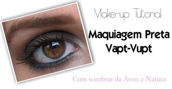 Maquiagem Preta Vapt-Vupt