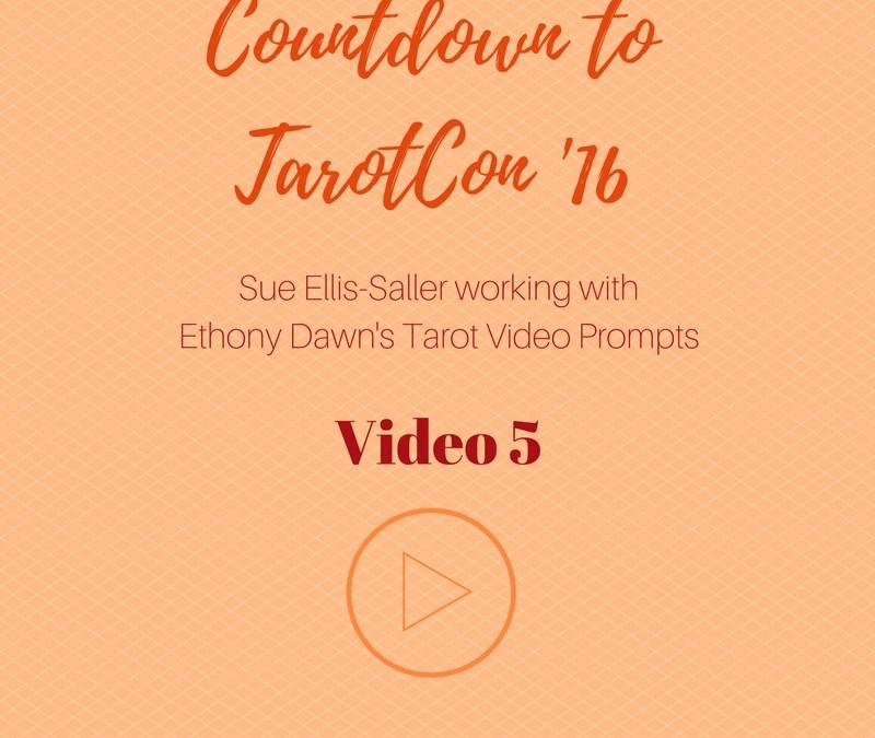 Tarot Video Challenge Day 5