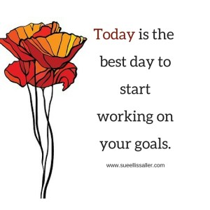 today-is-the-best-day-to-startworking-on-your-goals