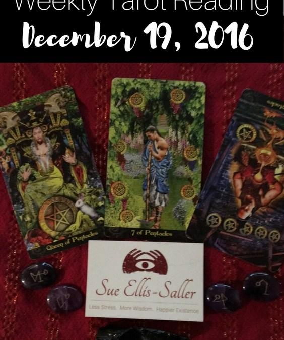 Weekly Tarot Reading December 19th, 2016