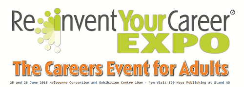 Reinvent Your Career Expo Melbourne 2016