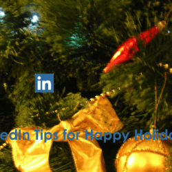 LinkedIn Tips for Happy Holidays