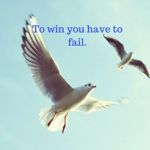 To win we have to fail.