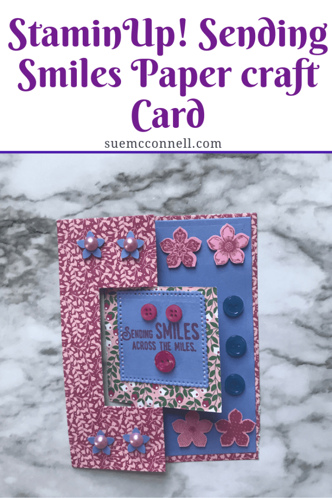 StampinUp! stamp, paper and flower punch makes this 3D Sizzix framelits make this card special for that loved one across the miles.