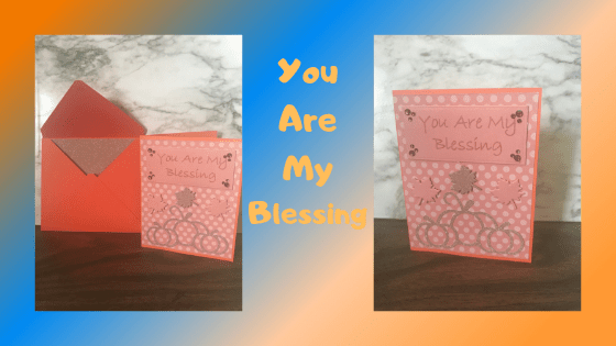 Make This Autumn Greeting Card You Are My Blessing