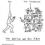 image from http://www.weblogcartoons.com/cartoons/you-v-tech.gif