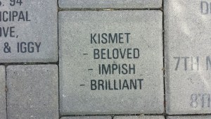 Kismet: -Beloved -Impish -Brilliant